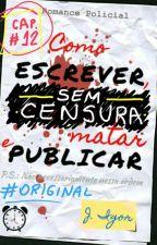 Como escrever, matar e publicar (1a. Temp. - Cap. 12 - SEM CENSURA) by JosIgor
