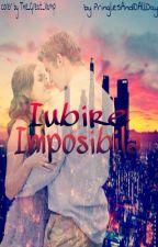 Iubire imposibilă by _Pringles2013