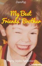 My Best Friends Brother (Em ligeira edição) by DaniP45