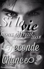 Tome 2 ; Si la vie nous offrait une seconde chance '' Nian'' by AmandineVatrin