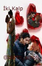 İki Kalp ( bir DEFYAL hikayesi ) by dertli_emoji