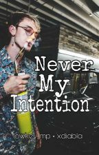 Never My Intention by arjhcollab