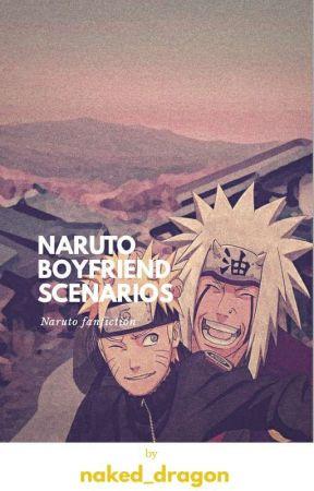 Naruto Boyfriend Scenarios  by naked_dragon