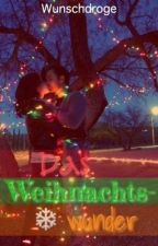 Ein Weihnachtswunder by Wunschdroge