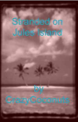 Stranded on Jules Island
