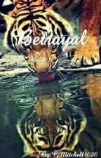 Betrayal (Book One of The Clan of the Mixed Breeds) by CjMitchell1020