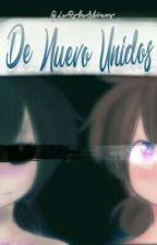 De Nuevo Unidos [Freddy/Fred y Tù] [2nd Temporada] {PAUSADA} by LaRobaShinos7u7