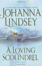 A Loving Scoundrel - Johanna Lindsey by Shopie90