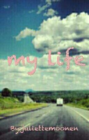 my life by juliettemoonen