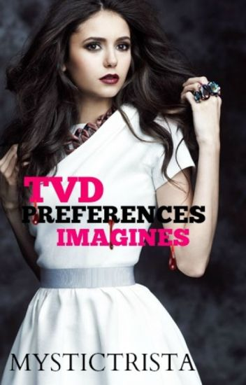 TVD Preferences and Imagines