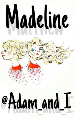 ~ MADELINE ~ //relient k fic\\ by adam_and_i