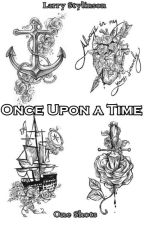 Once Upon a Time - One Shots (Larry Stylinson - L.S) by Angels_Stylinson