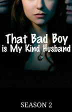 That Bad Boy is My Kind Husband by AzkaDina3