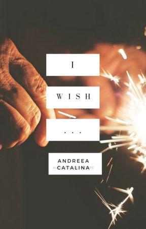 I wish... #13ReasonsWhyContest by deeiutzza