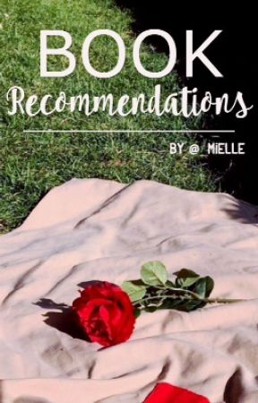 Book Recommendations  by _mielle
