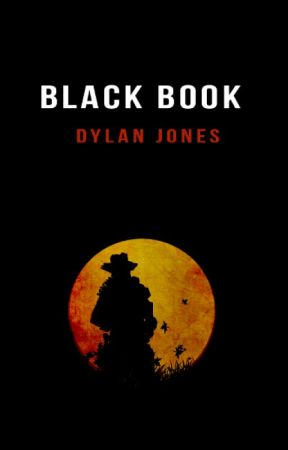 Black Book by dylanjoneswriter