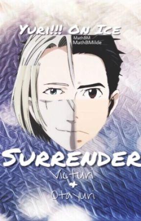 Surrender || Victuri & Otayuri by MathBMilde