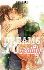 Dreams to Reality by jinshiela