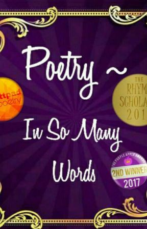 Poetry - In So Many Words by FictionGoddess
