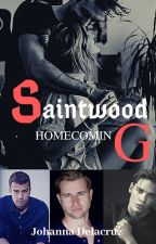 Saintwood: Homecoming (sequel to Saintwood) by angel48183