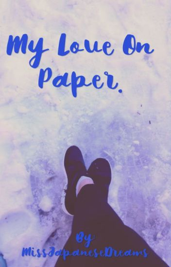 My Love On Paper