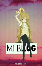 Mi Blog by Aname_o4