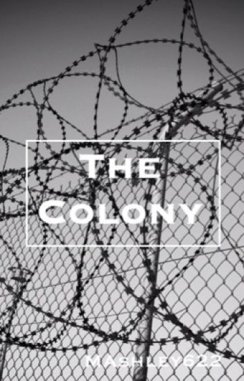 The Colony (editing)