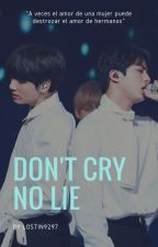 Don't cry, no lie ➟bts, ksj; jjk by lostin9297