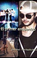 """""""El primer encuentro""""  (Tom Kaulitz & Tu) by Lover28_11"""