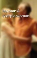 leo man & scorpio woman by AutumMcMinn