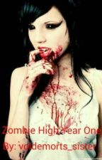 Zombie High - Year One by voldemorts_sister
