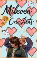 Mileven oneshots by Cony_Cm