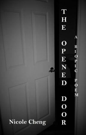 The Opened Door (Nicole's World) by NicoleCheng13