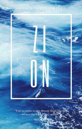 ZION by unfailingpromises