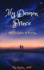 My Demon Prince by Fadila_AP