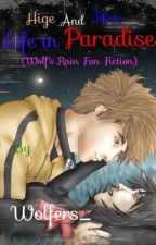 Blue And Hige Life In Paradise (Wolf's Rain Fan Fiction) by kacey_official