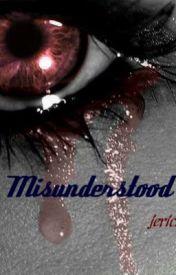 Misunderstood by Jerichiwriter