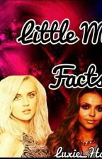 Little Mix Facts  by Peyton_Royce