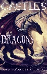 Castles and Dragons (roleplay) by SarcasmAndCynicism