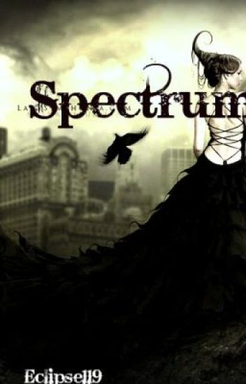 Spectrum (On hold)