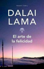 El arte de la felicidad - Dalai Lama by b00ks-0