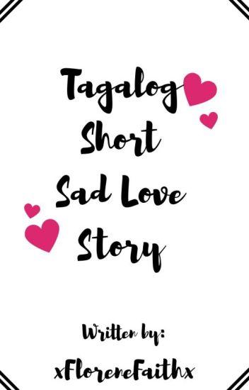 Tagalog Short Sad Love Story - Secret - Wattpad