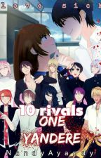 10 rivals,One yandere; Yandere kun y tu ♡ by Nandy_Ayandy