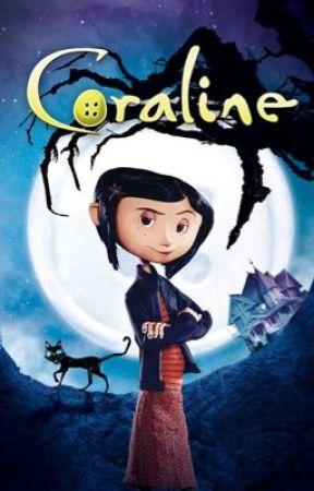 Coraline S Twin Wybie Love Story New Home New Friend Wattpad