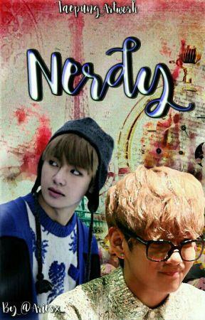 """"""" NERDY """" by ariesx_"""