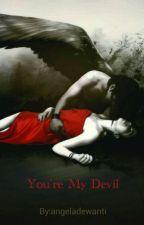 You're My Devil by aariellaa