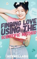 Finding Love Using The Scientific Method [One-Shot] by hermellabu
