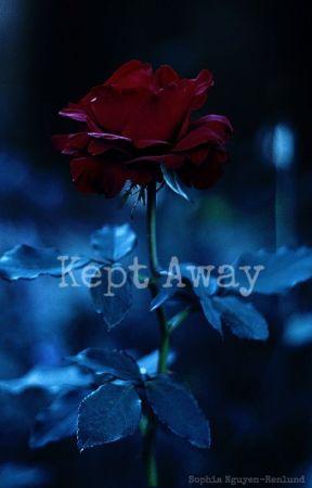 Kept Away by SophiaNguyenRenlund
