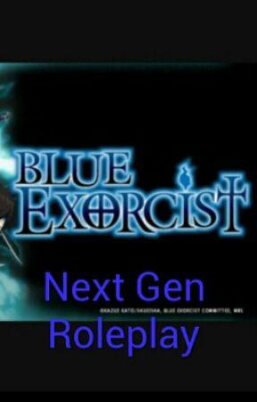 Next Gen Blue Exorcist Roleplay!! by Kotiea