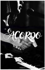 O Acordo by _Bluuee_